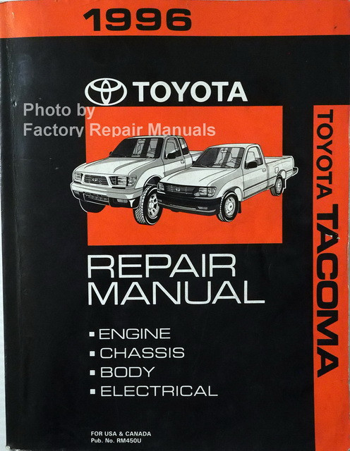 1996 toyota tacoma factory service manual original shop repair rh factoryrepairmanuals com Toyota Tacoma Repair 1996 toyota tacoma service manual