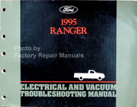 Ford 1995 Ranger Electrical and Vacuum Troubleshooting Manual