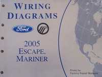 2005 Ford Escape and Mercury Mariner Electrical Wiring Diagrams - Original Manual