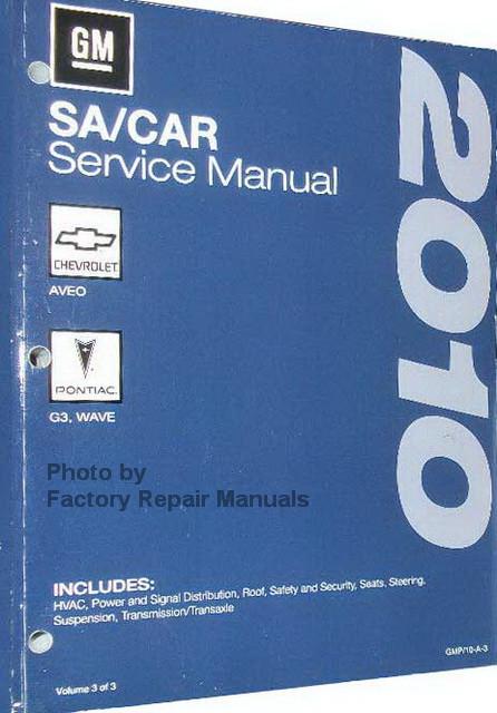 2010 chevy aveo pontiac g3 wave factory shop service manual 3 rh factoryrepairmanuals com Heather Helm Tiffany Helm