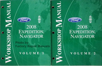 Ford Lincoln 2008 Expedition, Navigator Workshop Manual Volume 1 and 2