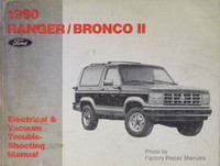 1990 Ranger/Bronco II Ford Electrical & Vacuum Troubleshooting Manual