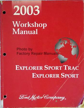 2003 ford explorer sport trac and explorer sport factory shop rh factoryrepairmanuals com 2003 ford explorer sport trac repair manual download 2005 ford explorer sport trac owners manual