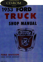 1953 Ford Truck F-100 F-250 F-350 P350 C-500, Bus Factory Shop Service Manual CD