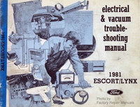 1981 Ford Escort and Mercury Lynx Electrical Vacuum Troubleshooting Shop Manual