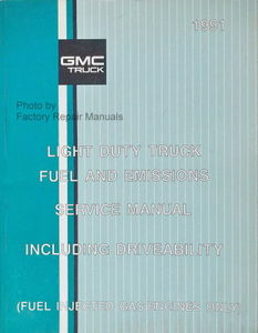 1991 gmc light truck van fuel emissions service manual c k r v rh factoryrepairmanuals com GMC Vandura 2500 Parts GMC Vandura 2500 Specs