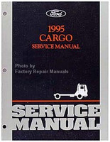 Ford 1995 Cargo Service Manual