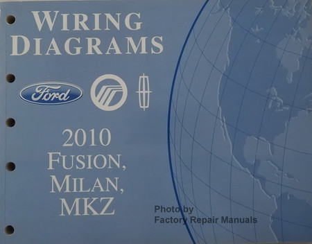 2010 Fusion, Milan and MKZ Electrical Wiring Diagrams ...