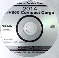2014 Nissan NV200 Compact Cargo Van Factory Service Manual CD-ROM
