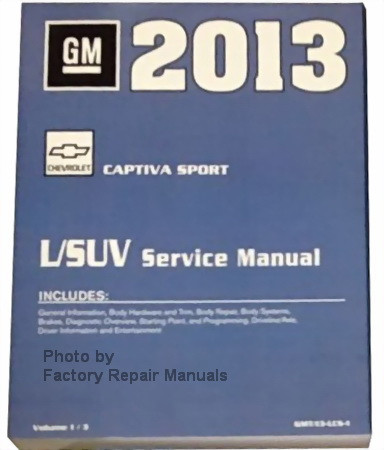 2013 chevrolet captiva sport factory service manual complete set rh factoryrepairmanuals com 2018 Chevrolet Captiva Chevrolet Captiva Sport