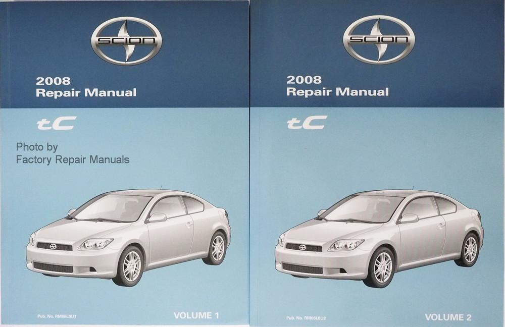 2008 scion tc factory service manual set original shop repair rh factoryrepairmanuals com 2008 Scion tC Interior 2008 Scion tC Owner D Manual