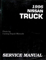 1996 Nissan Pick-up Truck Factory Service Manual - D21 Original Shop Repair