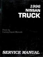 1996 Nissan Pick-up Truck Factory Service Manual - D21 Original Shop Repair