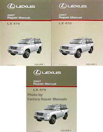 2007 lexus lx470 factory service manual set original shop repair rh factoryrepairmanuals com 2007 lexus gx470 repair manual 2007 lexus gx470 owners manual