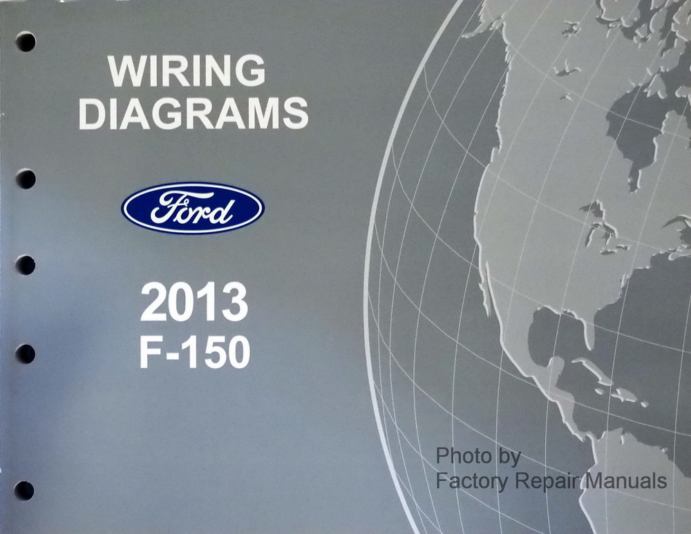 2013 ford f 150 electrical wiring diagrams f150 truck original new factory repair manuals. Black Bedroom Furniture Sets. Home Design Ideas
