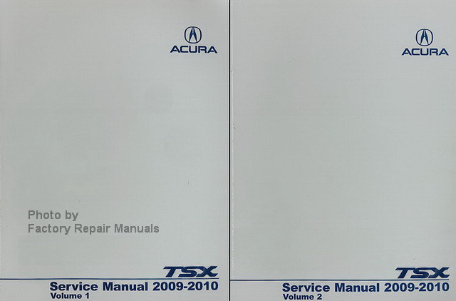 2009 2010 acura tsx 4 cylinder models factory service manual set rh factoryrepairmanuals com 2010 acura tsx repair manual pdf 2005 Acura TSX