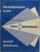 1961 Chevy Passenger Car Shop Manual