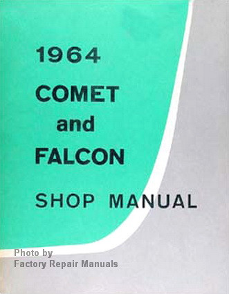 1964 ford falcon comet ranchero factory shop manual original rh factoryrepairmanuals com 1965 Ford Falcon 1966 Ford Falcon