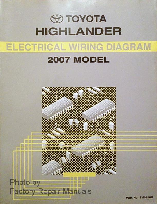 2007 toyota highlander electrical wiring diagrams original factory rh factoryrepairmanuals com 2012 Highlander 2006 Highlander
