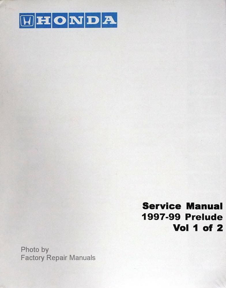 1997 1999 honda prelude factory service manual set reprint factory rh factoryrepairmanuals com Honda Lawn Mower Service Manuals 2001 honda prelude factory service manual