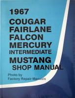 1967 Cougar Fairlane Falcon Mercury Intermediate Mustang Shop Manual