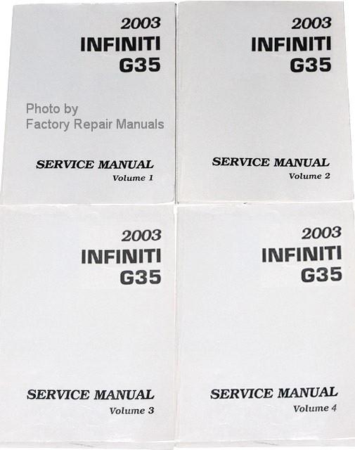 2003 infiniti g35 coupe factory service manual complete set original rh factoryrepairmanuals com 2005 Nissan Sentra Manual Ford F-250 Manual