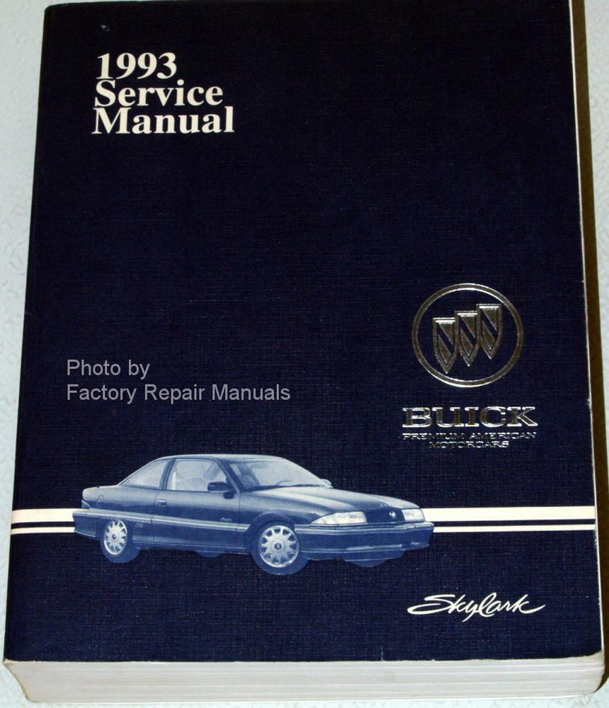 1993 buick skylark factory service manual original shop repair rh factoryrepairmanuals com 1978 Buick Skylark 1975 Buick Skylark