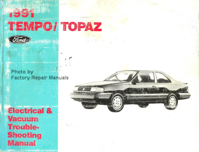 1991 ford tempo and mercury topaz electrical vacuum rh factoryrepairmanuals com Car Owners Manual 93 ford tempo service manual