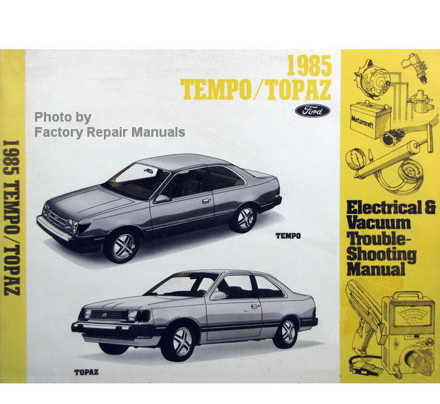 1985 ford tempo mercury topaz electrical vacuum troubleshooting rh factoryrepairmanuals com ford topaz 93 manual ford topaz 1991 manual