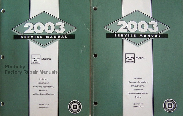 2003 chevy malibu factory service manual set original shop repair rh factoryrepairmanuals com Chevy 2003 Chevrolet Malibu 2003 Chevy Malibu Recalls