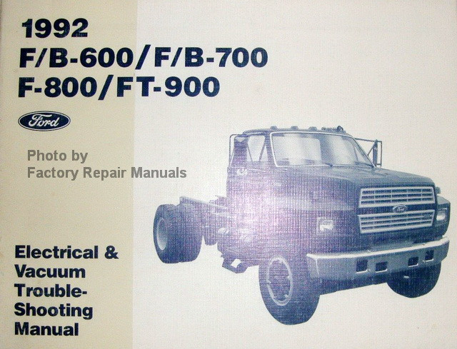 1992 ford medium heavy duty truck 600 700 800 900 bus electrical rh factoryrepairmanuals com 2013 Ford Taurus Owners Manual Ford Pickup Truck Repair Manual