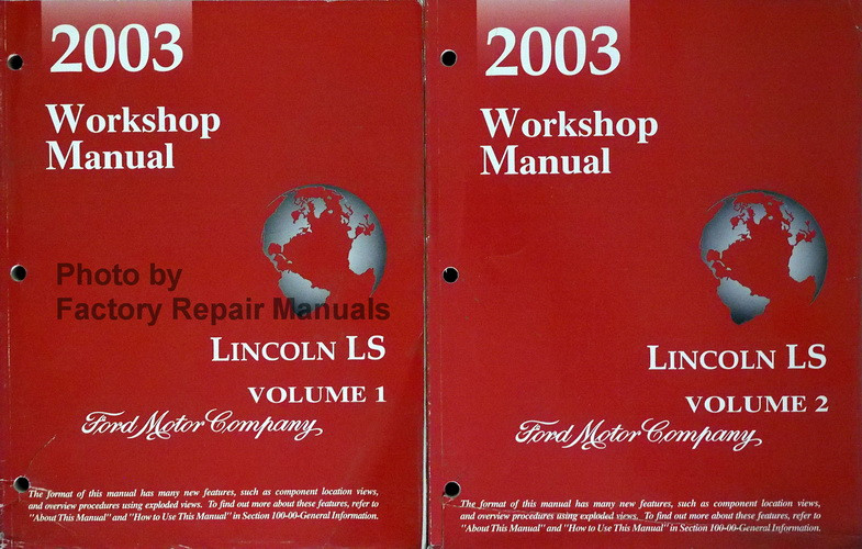2003 lincoln ls factory service manual set original shop repair rh factoryrepairmanuals com 2004 lincoln ls workshop manual 2003 lincoln ls service manual