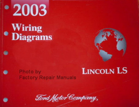 2003 lincoln ls electrical wiring diagrams original manual. Black Bedroom Furniture Sets. Home Design Ideas