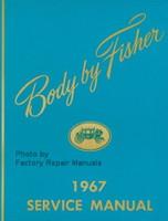 1967 Oldsmobile Fisher Body Service Manual