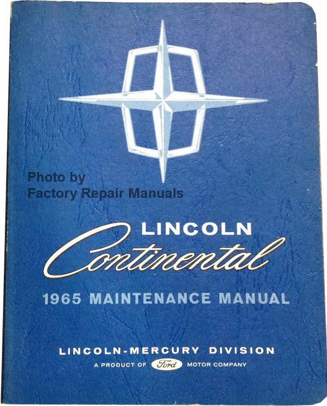 1965 lincoln continental factory shop manual original ford service rh factoryrepairmanuals com lincoln continental service manual lincoln continental service manual