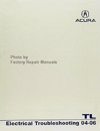 2004 2006 acura tl electrical troubleshooting manual original honda rh factoryrepairmanuals com 2006 Acura TL Warranty 2006 Acura TL Warranty