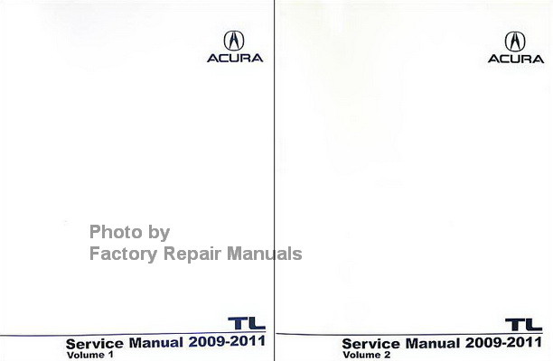 2009 2011 acura tl factory service manual 2 volume set original shop rh factoryrepairmanuals com 2003 acura tl factory service manual pdf 2010 Acura TL Service Manual
