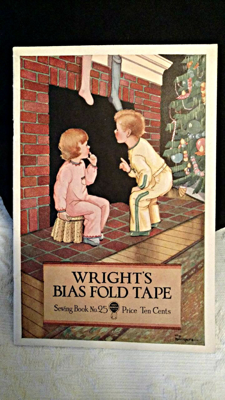 1931 Wright Bias Tape Sewing Book Clothing Household Lingerie Aprons