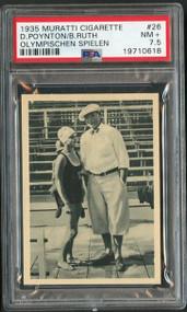 1935 Muratti Cigarette #26 Babe Ruth/D. Poynton PSA 7.5 - Centered