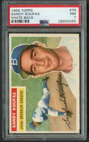 1956 Topps #79 Sandy Koufax White Back PSA 7 - 2nd Year
