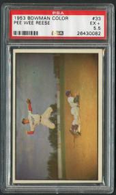 Pee Wee Reese 1953 Bowman Color #33 PSA 5.5 - HOF