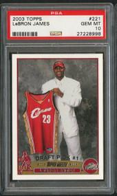 2003 Topps #221 LeBron James RC Rookie PSA 10 Gem Mint