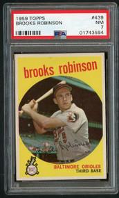 1959 Topps #439 Brooks Robinson HOF - PSA 7 - Centered
