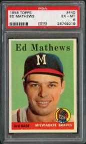 1958 Topps #440 Eddie Mathews - PSA 6 - High End