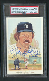 "1989 Perez-Steele Jim ""Catfish"" Hunter Auto PSA 10 Gem Mint"