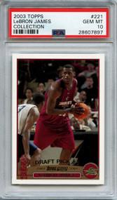 2003 Topps Collection LeBron James RC Rookie #221 PSA 10 Gem Mint
