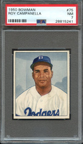 1950 BOWMAN ROY CAMPANELLA HOF #75 PSA NM 7 - Centered