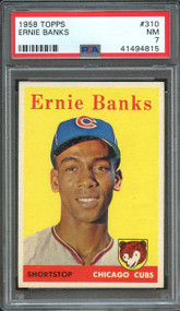 1958 Topps Ernie Banks #310 HOF PSA 7 - Centered