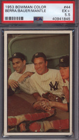 1953 Bowman Color #44 Mickey Mantle, Hank Bauer & Yogi Berra PSA 5.5
