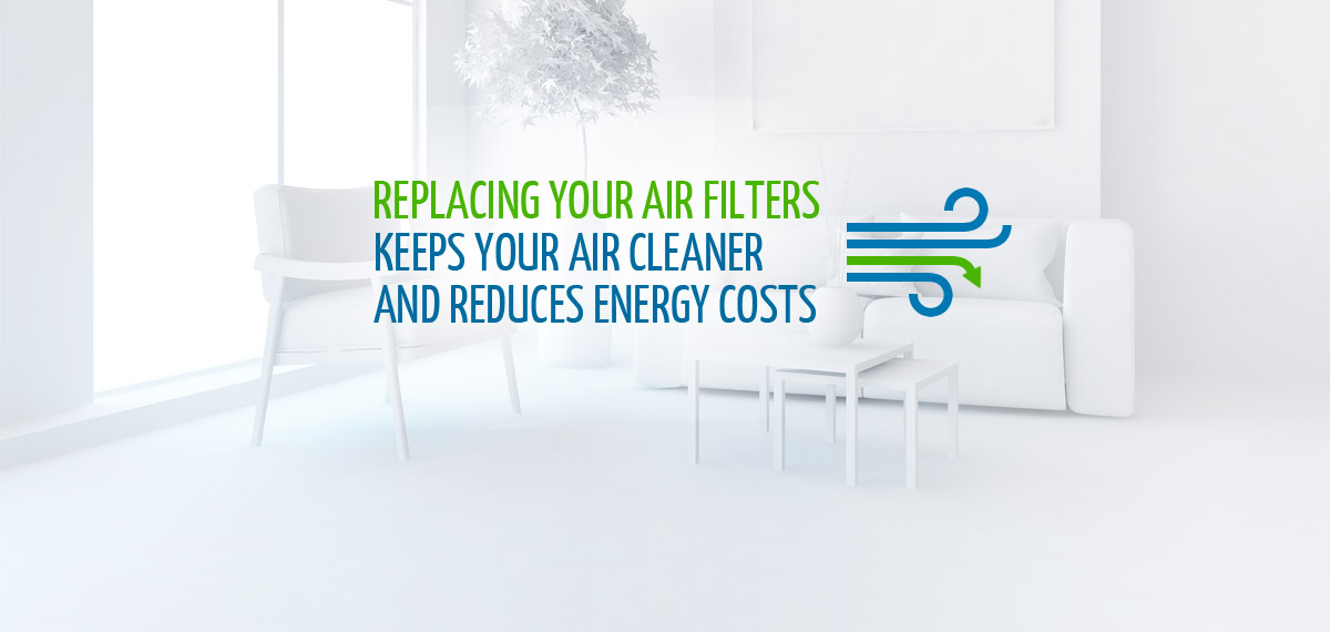 Replacing Your Air Filters